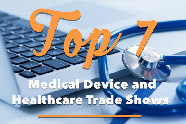 Medical Device Trade Shows & Healthcare Trade Shows