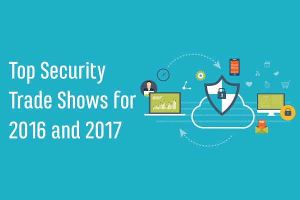 Top Security Trade Show for 2016 and 2017