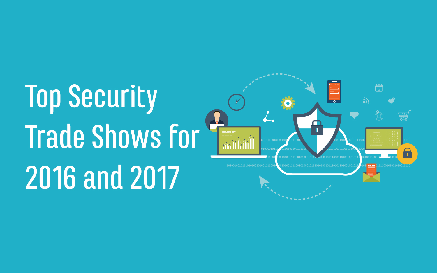 Top Security Trade Shows 2016 and 2017 | ExpoMarketing