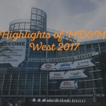 Highlights of MD&M West 2017