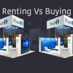 Is it Better to Rent or Purchase a Trade Show Booth?